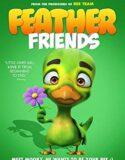 Tüylü Arkadaşlar Feather Friends