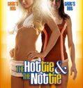Seksi ve Çılgın (Güzel ve Çirkin) The Hottie & the Nottie