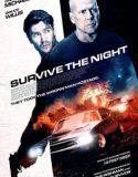 Survive the Night Full izle