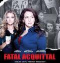 Ölümcül Aklanma Fatal Acquittal