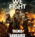 Yalnız Savaşırız Alone We Fight